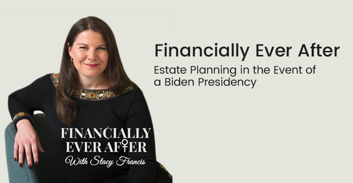 Estate Planning in the Event of a Biden Presidency